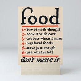 Food, Don't Waste It - WWI Poster, 1917 Mini Art Print