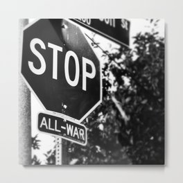 Stop All War. Metal Print