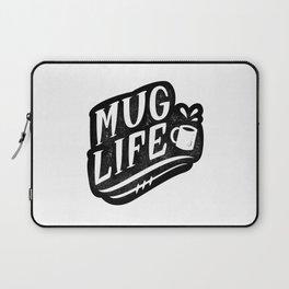 Mug Life Laptop Sleeve