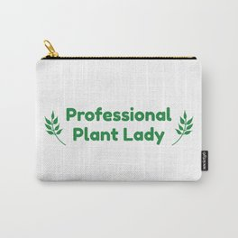 Professional Plant Lady Carry-All Pouch