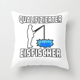 Qualified ice fishermen Gift Throw Pillow