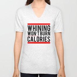Whining Won't Burn Calories Fitness & Bodybuilding Motivation Quote Retro Style Unisex V-Neck