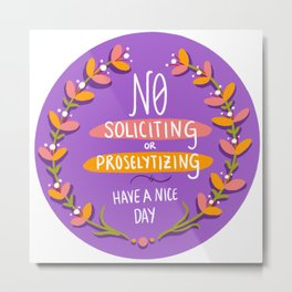 No Soliciting or Proselytizing - Purple Metal Print