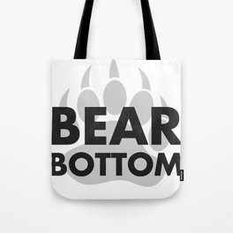 BEAR BOTTOM Tote Bag