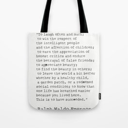 """To laugh often and much;"" Ralph Waldo Emerson quote Tote Bag"