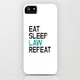 Eat Sleep Law Repeat Lawyer Judge Jurist iPhone Case