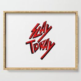 Slay Today (Red) Serving Tray