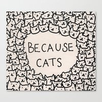 vintage Canvas Prints featuring Because cats by Kitten Rain