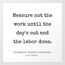 28    | 200210 | Elizabeth Barrett Browning Quotes Art Print