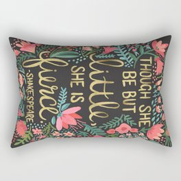 Little & Fierce on Charcoal Rectangular Pillow