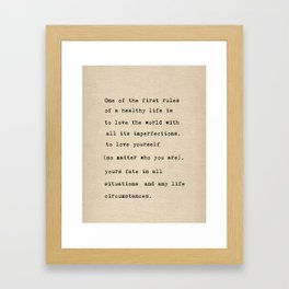 One of the first rules of a healthy life Framed Art Print