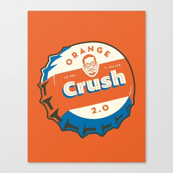 Denver's Orange Crush Defense TWO POINT OH! Canvas Print
