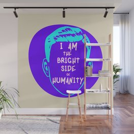 The Bright Side Of Humanity Wall Mural