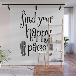 Find Your Happy Pace Quote Wall Mural