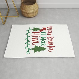 Dear Santa It Was Him - Funny Christmas humor - Cute typography - Lovely Xmas quotes illustration Rug