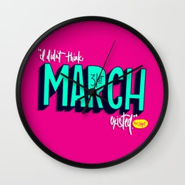 March 31st Wall Clock