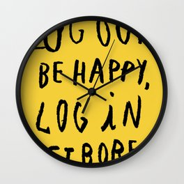 LOG OUT Wall Clock