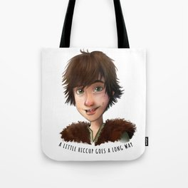 A little Hiccup goes a long way Tote Bag
