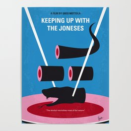 No922 My Keeping Up with the Joneses minimal movie poster Poster