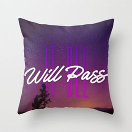 It All Will Pass - Typography Positive Quote Throw Pillow