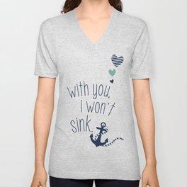 With You I Wont Sink Unisex V-Neck