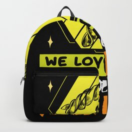 We loved each other fusilli reasons Backpack