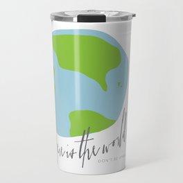 Here is the World Travel Mug