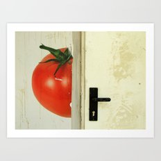 There's a tomato behind the door Art Print