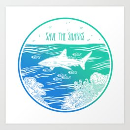 Save the Sharks! Art Print
