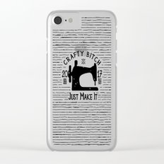 Crafty B*tch - SEW - Just Make It! Pure Handmade - Do It Yourself Clear iPhone Case