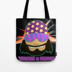 Madness is Forever Tote Bag