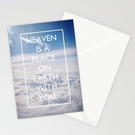 Heaven is a place on Earth with you Stationery Cards