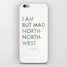 Shakespeare - Hamlet - I Am But Mad North-North-West iPhone & iPod Skin