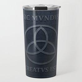 SIC MUNDUS CREATUS EST Travel Mug