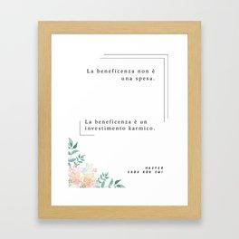 Karmic Investment (Italian) Framed Art Print