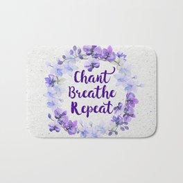 Chant, Breathe, Repeat Bath Mat