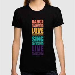 Lab No. 4 - Dance As Though No One Is Watching Inspirational Quotes Poster T-shirt