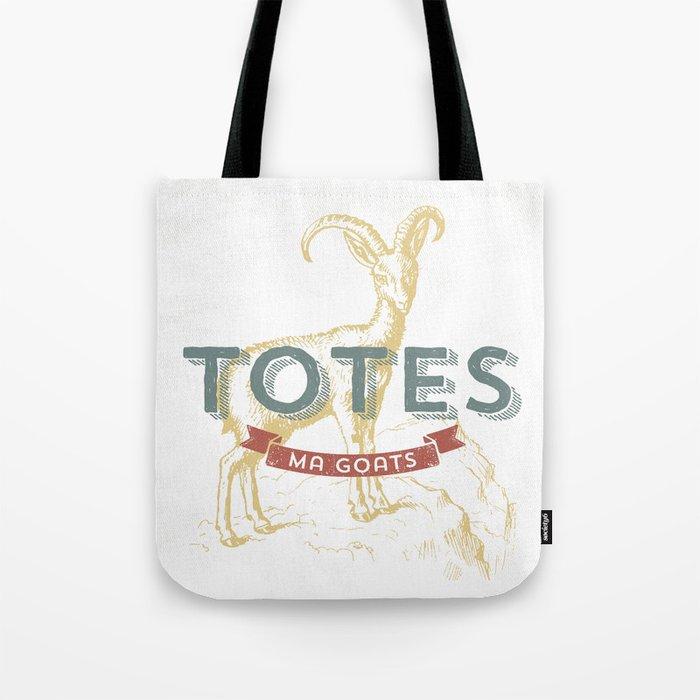 Totes Ma Goats Tote Bag