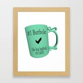 Number One Butthole Framed Art Print