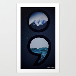 Keep Going Over Mountains and Never Sink Art Print