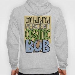 100% Organic Bob Hoody