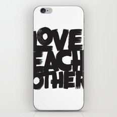 Love Each Other iPhone & iPod Skin