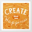 Create Your Own Happiness by clairelordon