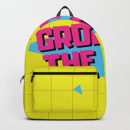 Grody To The Max 80s Retro Funny Gifts Backpack