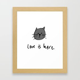 Love is Here (Grey Cat) Framed Art Print