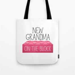 New Grandma On The Block Tote Bag