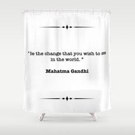 Mahatma Gandhi Quote Shower Curtain