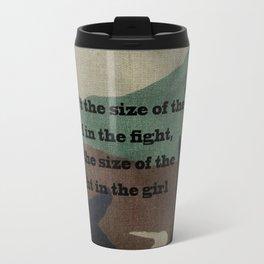 Fight in the Girl Travel Mug
