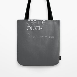 CSS ME QUICK Tote Bag