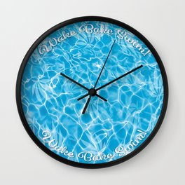 Wake Bake Swim! Wall Clock